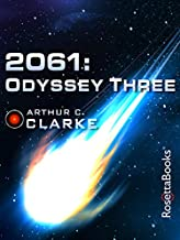 2061: Odyssey Three (Space Odyssey Series Book 3)