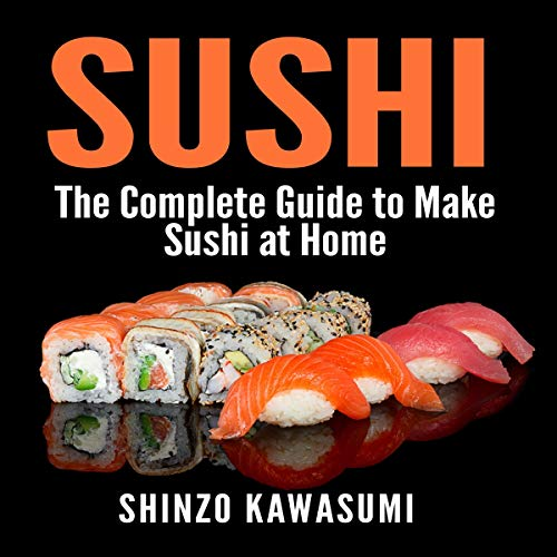 『Sushi: The Complete Guide to Make Sushi at Home』のカバーアート