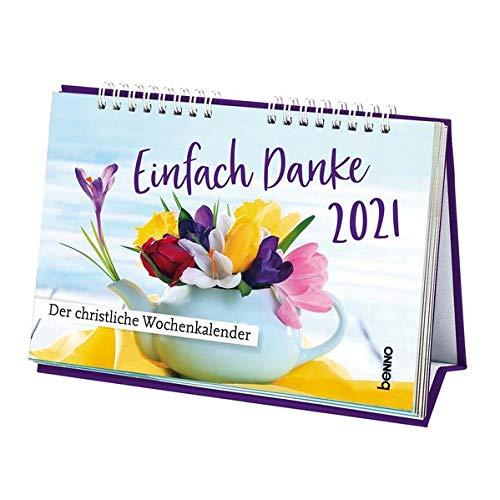 Einfach Danke 2021: Der christliche Wochenkalender