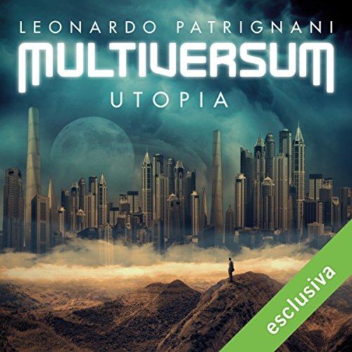 Utopia (Multiversum 3) | Leonardo Patrignani