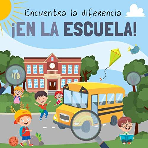 Encuentra la diferencia - ¡En La Escuela!: Divertido libro de rompecabezas para niños de 3 a 6 años 🔥