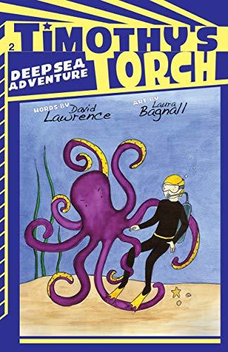 Deep Sea Adventure (Timothy's Torch) (English Edition)