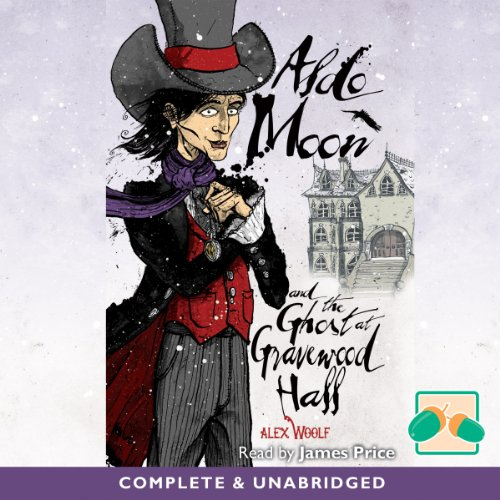 Aldo Moon and the Ghost at Gravewood Hall audiobook cover art