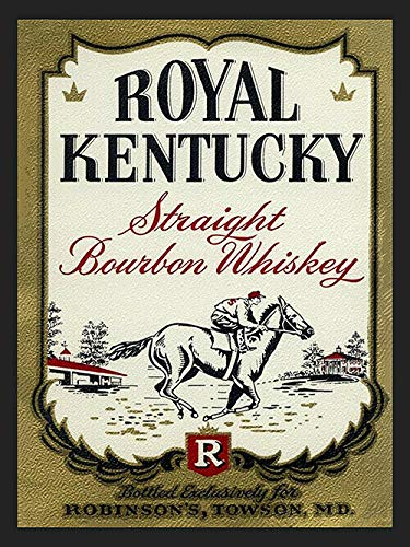 Royal Kentucky Straight Bourbon Whiskey Ad Steel Sign Bar Decor Poster Metal Sign 8X12 inch