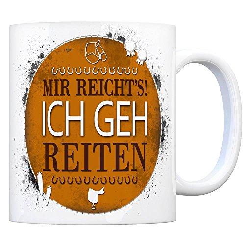 trendaffe - Kaffeebecher mit Spruch: Mir reicht's! Ich GEH reiten