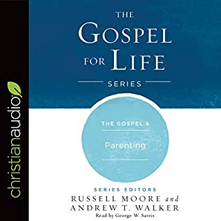 The Gospel & Parenting audiobook cover art