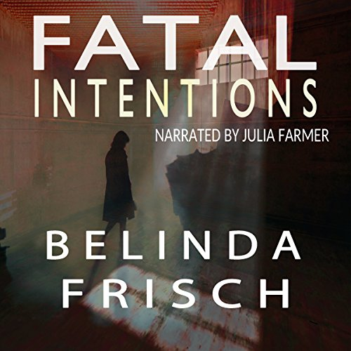 Fatal Intentions audiobook cover art