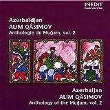 Azerbaïdjan - Alim Qâsimov - Anthologie du Mugam, Vol - 2