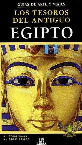 Los Tesoros del Antiguo Egipto (Guías de Arte)