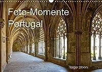 Foto-Momente Portugal (Wandkalender 2022 DIN A3 quer): Lissabon, Nazare, Obidos und grossen Klosteranlagen (Monatskalender, 14 Seiten )