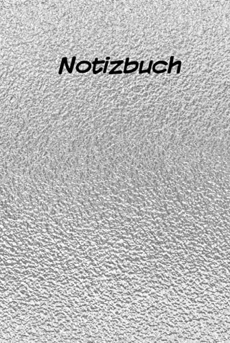 Notizbuch: Silber. Hardcover, Liniert, 160 Seiten, 15,24 cm x 22,86 cm (ca. A5 Größe)