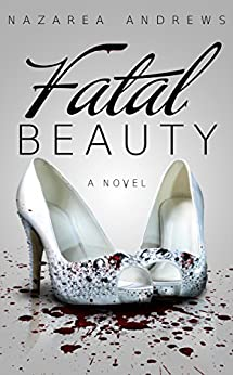 Fatal Beauty by [Nazarea Andrews]