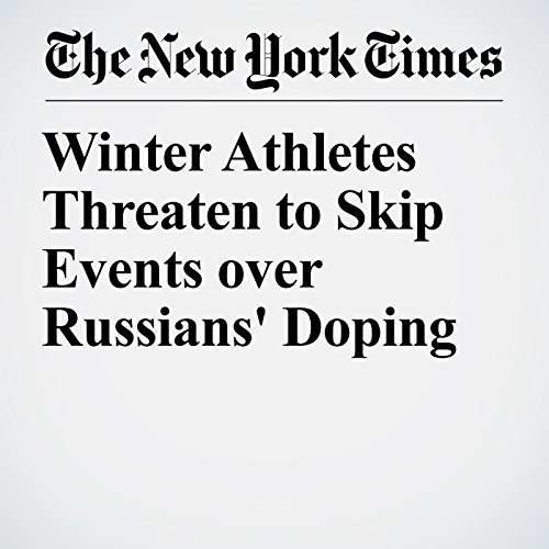 Winter Athletes Threaten to Skip Events over Russians' Doping copertina