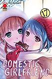 #MYCOMICS Domestic Girlfriend N° 17 - Collana Japan 159 - Planet Manga - Panini Comics – Italiano