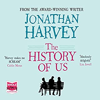 The History of Us                   By:                                                                                                                                 Jonathan Harvey                               Narrated by:                                                                                                                                 Des Yankson,                                                                                        Michelle Butterly,                                                                                        Lucy Joules,                   and others                 Length: 10 hrs and 41 mins     14 ratings     Overall 3.9