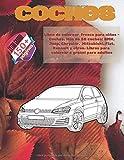 Libro de colorear fresco para niños - Coches. Más de 50 coches: BMW, Jeep, Chrysler, Mitsubishi, Fiat, Renault y otros. Libros para colorear a granel para adultos