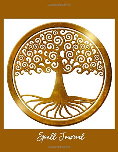 "Spell Journal: Witchcraft Supplies For Beginners Spell Book Grimoire Notebook Planner, Blank Spell Book (Gold Tree Of Life Cover) Great Present for Men & Women, Girls & Boys. 8.5""X11"" 100 Cream Pages."
