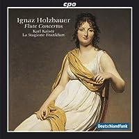 ホルツバウアー:フラウト・トラヴェルソと弦楽オーケストラのための協奏曲集