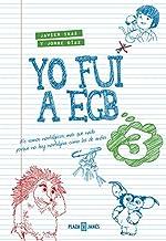 Amazon.es: yo fui a egb: Libros