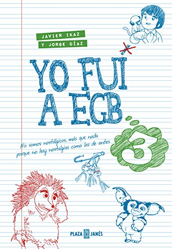 Yo fui a EGB 3: (Incluye póster exclusivo y tira de cromos de picar) (Obras diversas)
