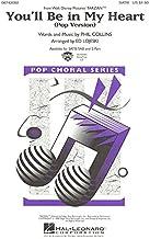 Phil Collins: You'll Be in My Heart (Pop Version) - SATB. Partituras para SATB, Acompañamiento de Piano