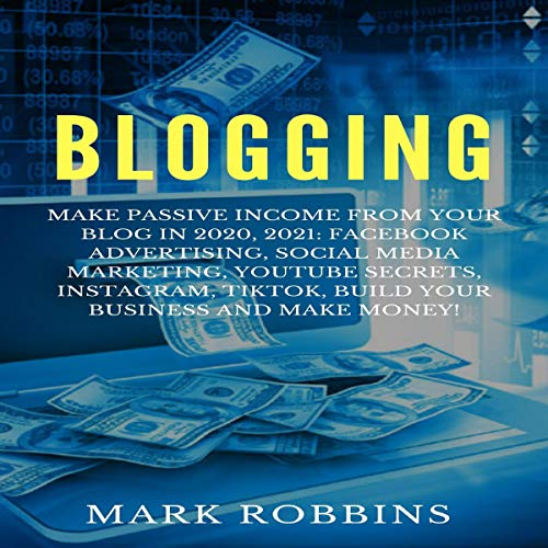 Blogging Audiobook By Mark Robbins cover art