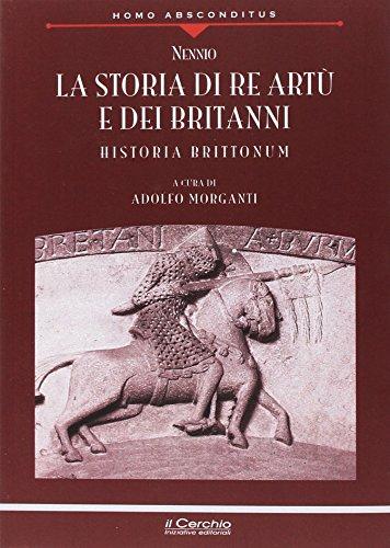 La storia di re Artù e dei britanni