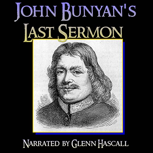 John Bunyan's Last Sermon audiobook cover art