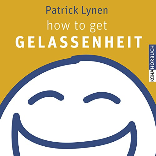how to get Gelassenheit Titelbild