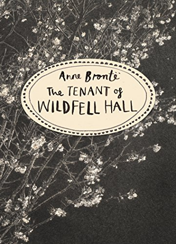 The Tenant of Wildfell Hall (Vintage Classics Bronte Series) (Vintage Classics Brontë Series)