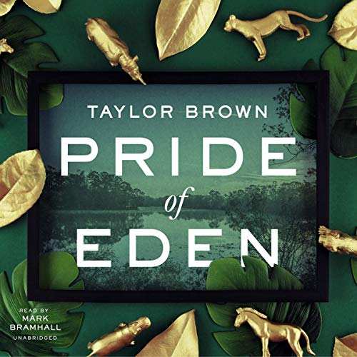 Pride of Eden Audiobook By Taylor Brown cover art