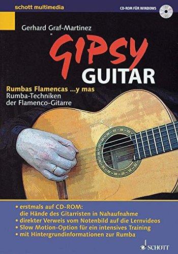 Gipsy Guitar, dtsch. Ausgabe, 1 CD-ROM Rumbas Flamencas ... y mas. Rumba-Techniken der Flamenco-Gitarre. Für Windows 98/ME/NT/2000