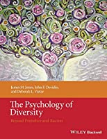 The Psychology of Diversity: Beyond Prejudice and Racism (Coursesmart)