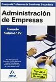 Cuerpo de profesores de enseñanza secundaria. Administración de empresas. Temario. Volumen iv (Profesores Eso - Fp 2012)