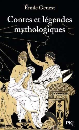 Contes et legendes mythologiques by Emile Genest(2012-07-15)