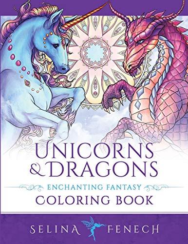 Unicorns and Dragons - Enchanting Fantasy Coloring Book (Fantasy Coloring by Selina, Band 17)