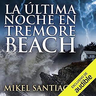 La última noche en Tremore Beach [The Last Night in Tremore Beach] audiobook cover art