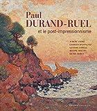Paul Durand-Ruel et le post impressionnisme
