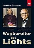 Wegbereiter des Lichts: Prof. Klaus Hemmerle, Bischof von Aachen 1975-1994 und Prof. Gerd Meyer-Schwickerath, Direktor der Augenklinik Essen 1959-1985