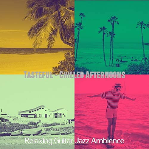 Relaxing Guitar Jazz Ambience