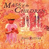 Mass of the Children von John Rutter