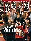 Les Zinzins du Zinc - Guide des meilleurs Bars à Vin de France.