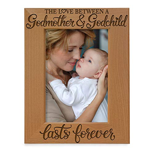 KATE POSH The Love Between a Godmother and Godchild is Forever. Baptism Gifts, Gifts from Goddaughter, from Godson on My Baptism Day. Engraved Natural Wood Picture Frame (4x6-Vertical)