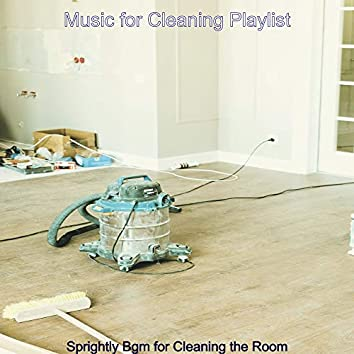 Sprightly Bgm for Cleaning the Room