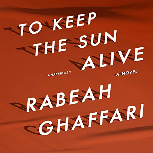 To Keep the Sun Alive audiobook cover art