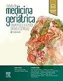 Tratado de medicina geriátrica: Fundamentos de la atención sanitaria a los mayores, 2e