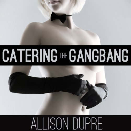 Catering the Gangbang audiobook cover art