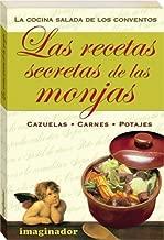 Las Recetas Secretas De Las Monjas / Secret Recipes of...
