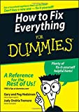 How to Fix Everything for Dummies (For Dummies Series)