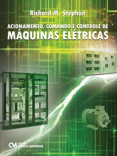 Acionamento, Comando e Controle de Maquinas Eletri